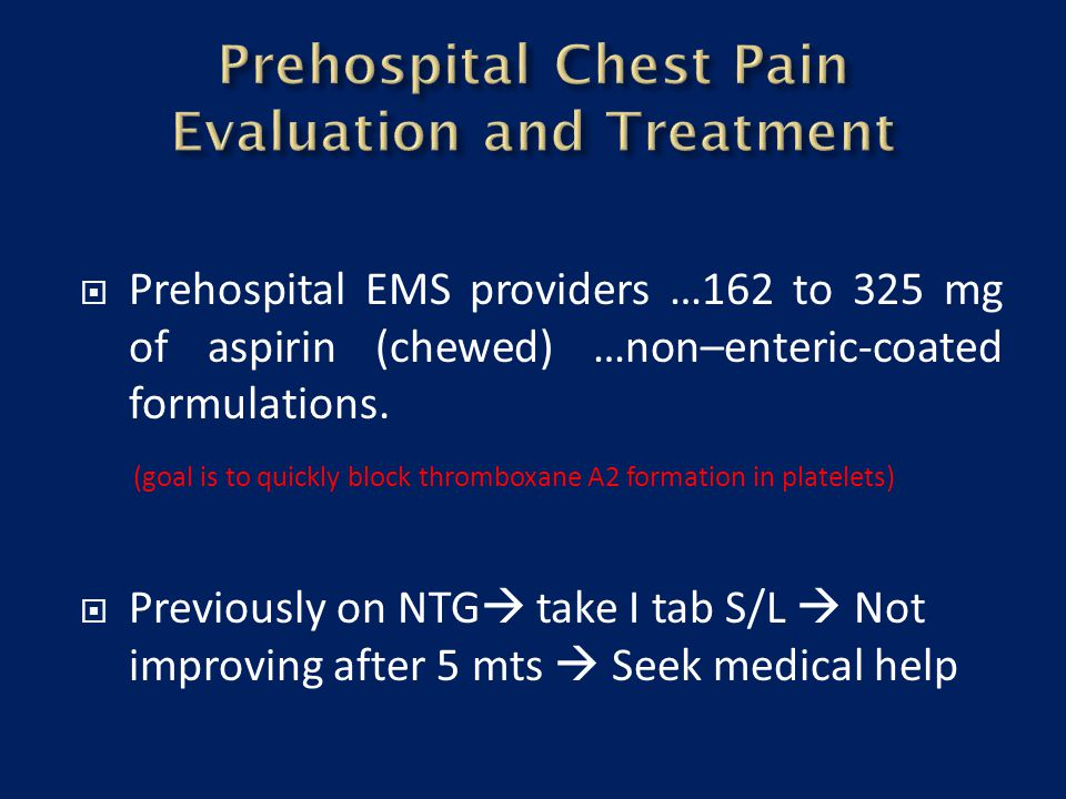 Prehospital Chest Pain Evaluation and Treatment