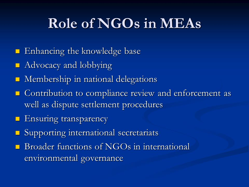 Role of NGOs in MEAs Enhancing the knowledge base