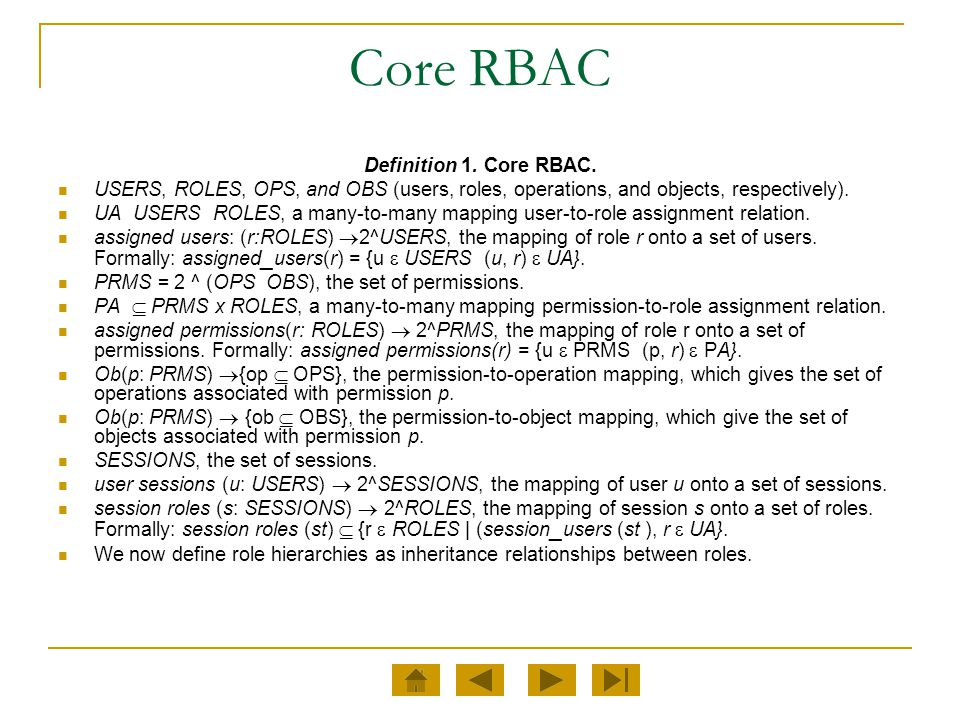Core RBAC Definition 1. Core RBAC.