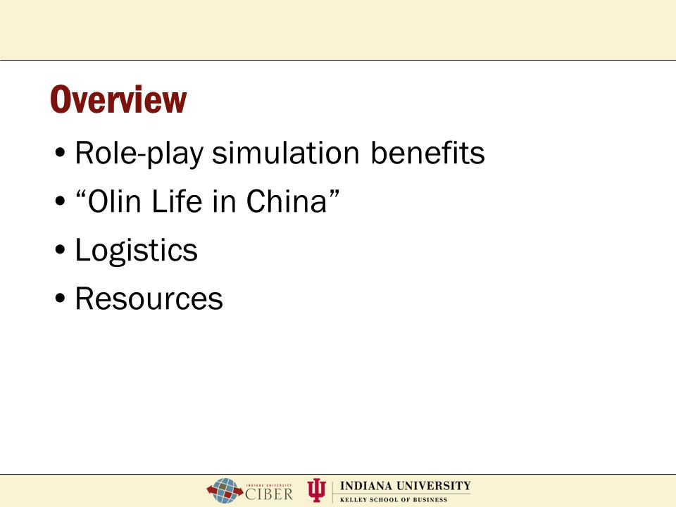 Overview Role-play simulation benefits Olin Life in China Logistics