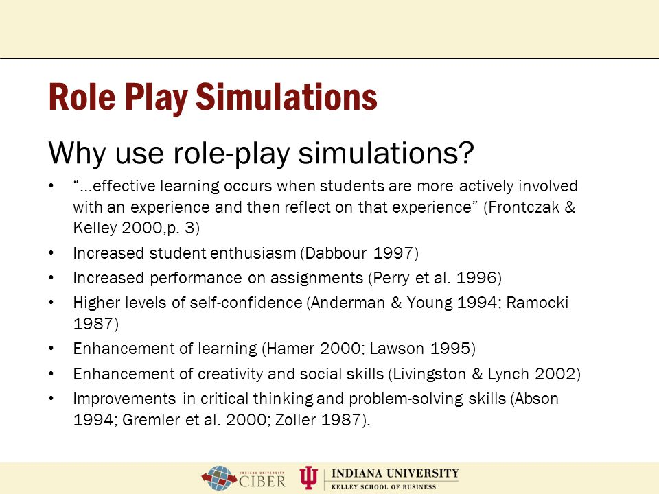 Role Play Simulations Why use role-play simulations