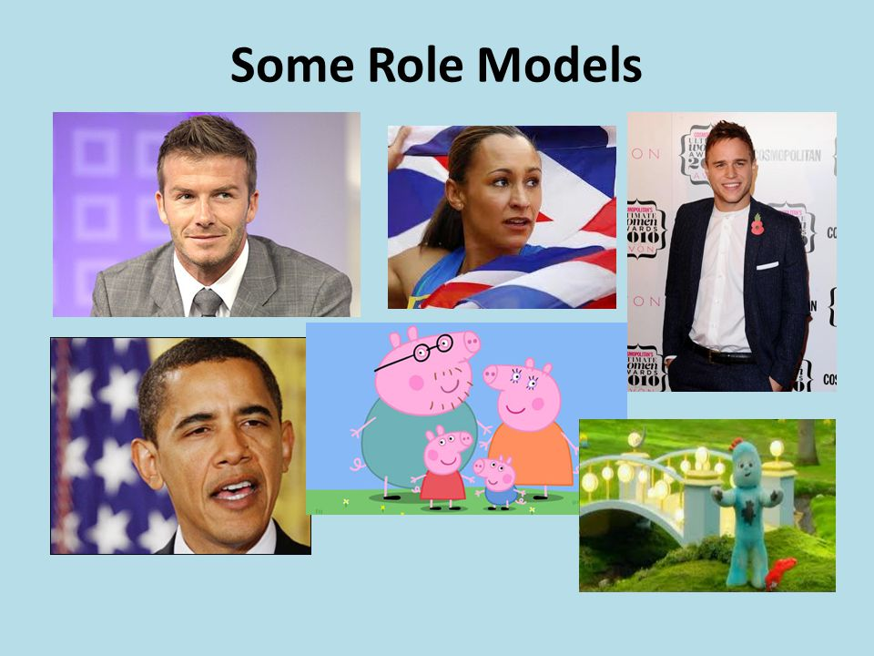 Some Role Models