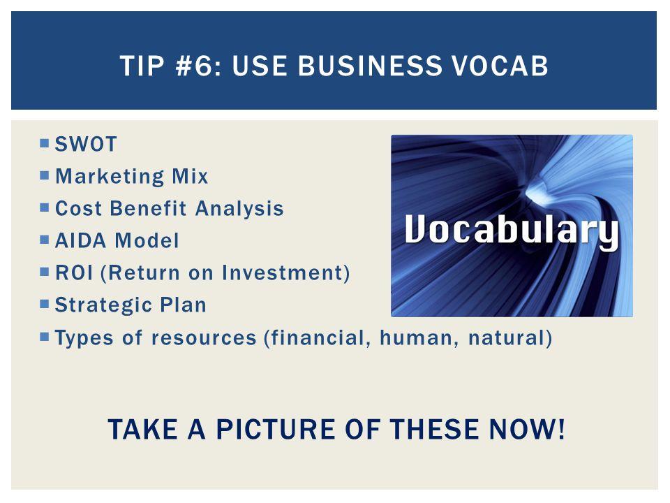 Tip #6: Use business vocab