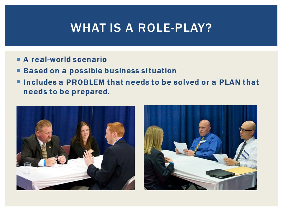What is a Role-Play A real-world scenario