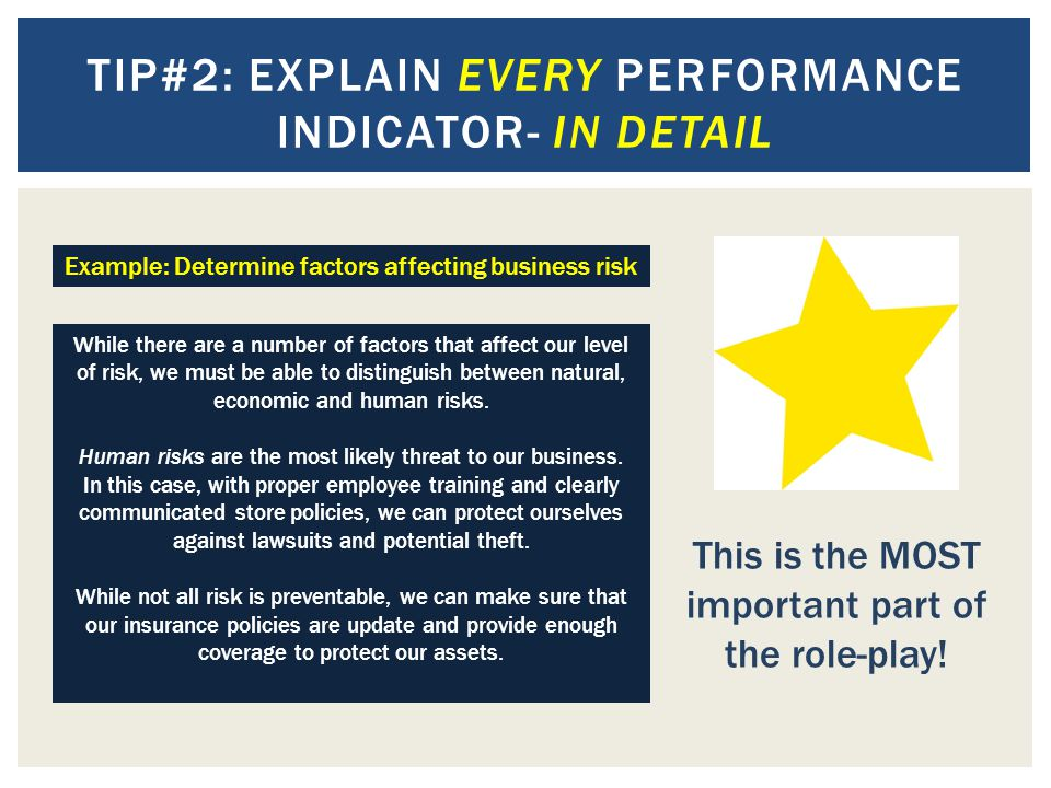 Tip#2: explain every Performance indicator- in detail