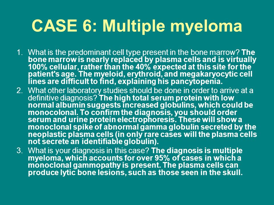 CASE 6: Multiple myeloma