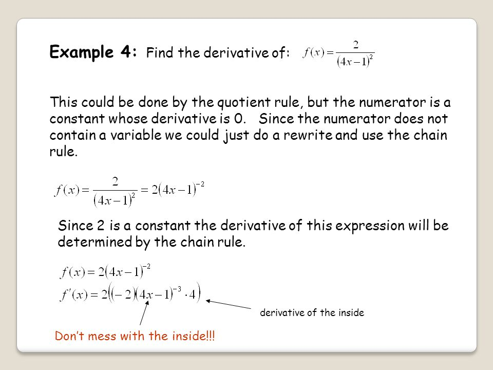 Example 4: Find the derivative of: