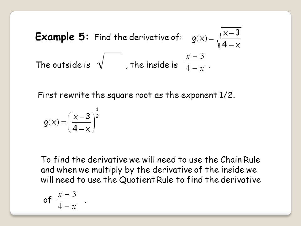 Example 5: Find the derivative of: