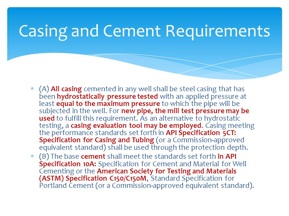 Casing and Cement Requirements