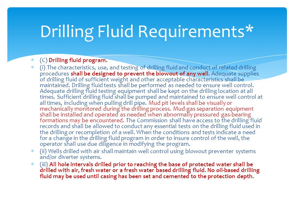 Drilling Fluid Requirements*