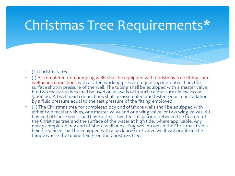 Christmas Tree Requirements*