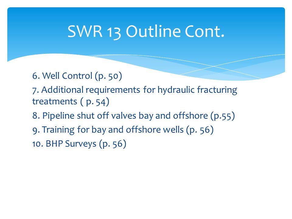 SWR 13 Outline Cont.