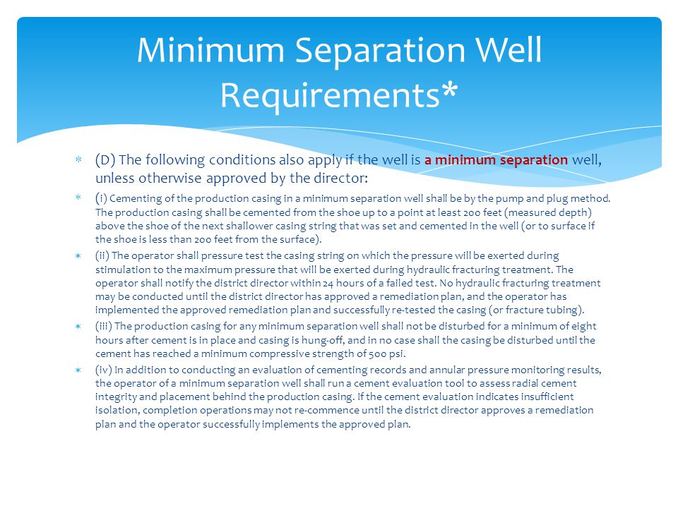 Minimum Separation Well Requirements*