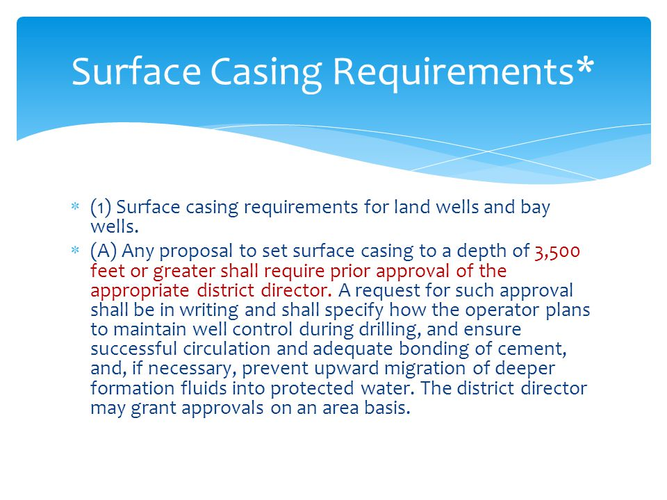 Surface Casing Requirements*