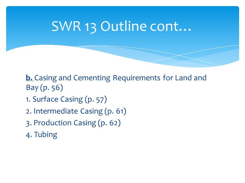 SWR 13 Outline cont…