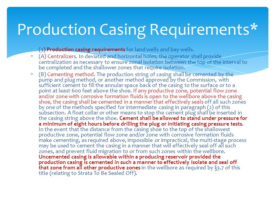 Production Casing Requirements*