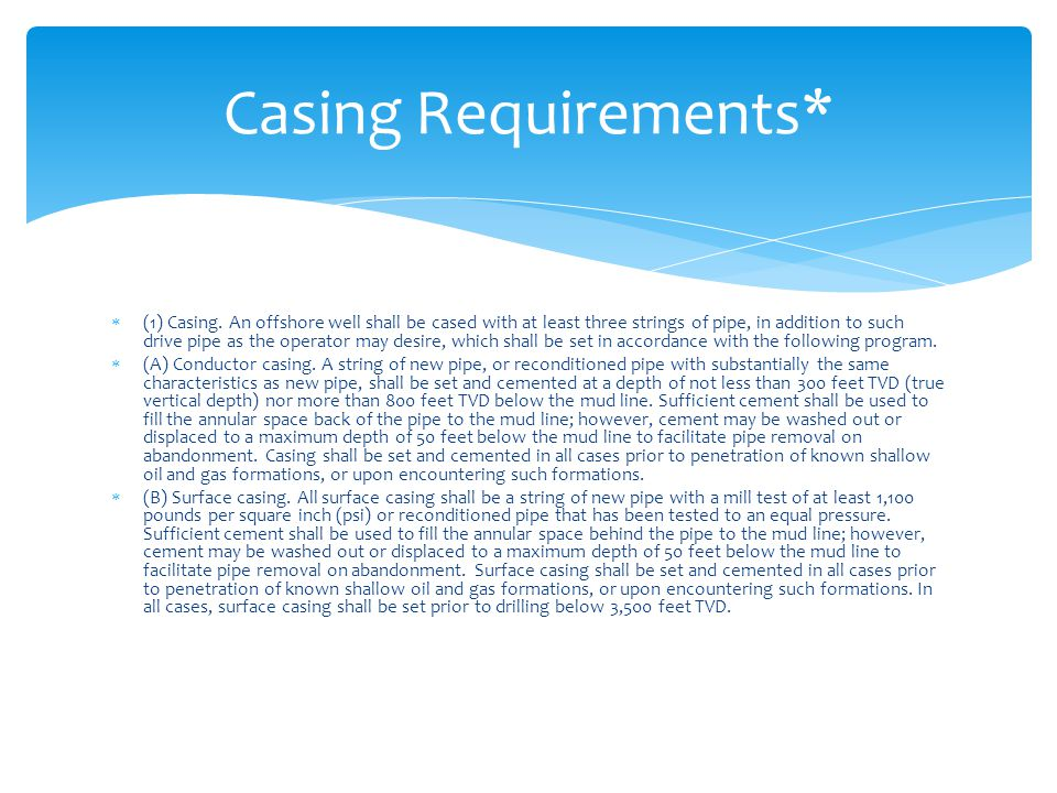 Casing Requirements*