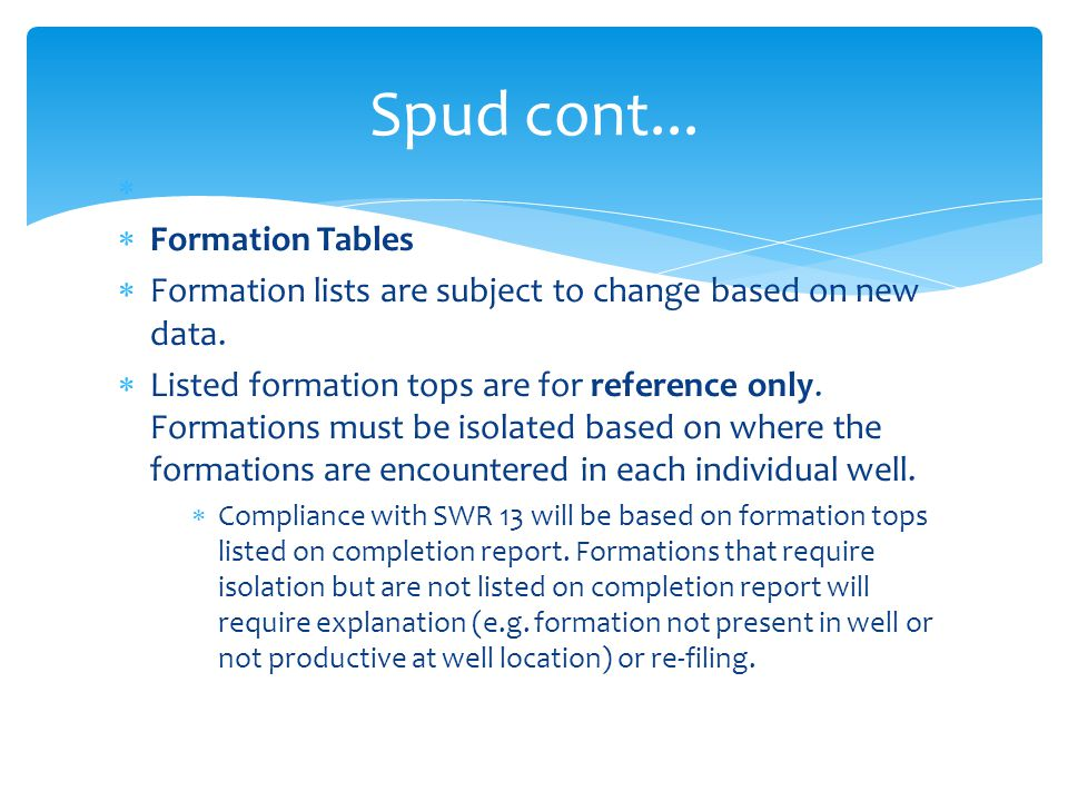Spud cont... Formation Tables