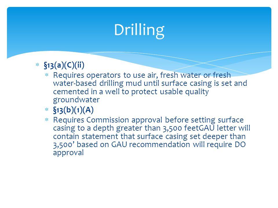 Drilling §13(a)(C)(ii)