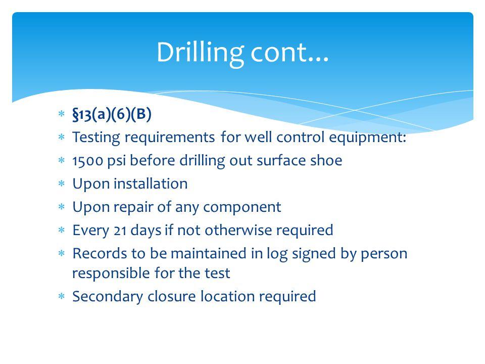 Drilling cont... §13(a)(6)(B)