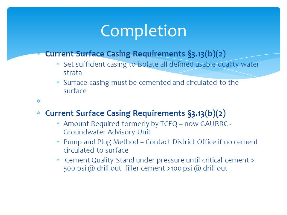 Completion Current Surface Casing Requirements §3.13(b)(2)