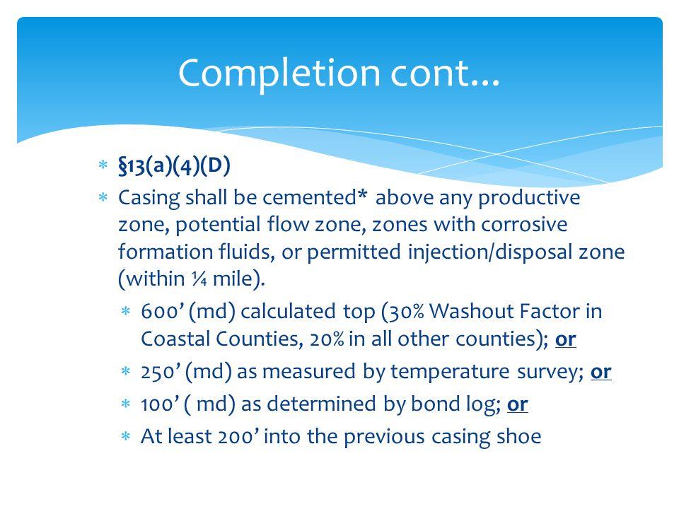 Completion cont... §13(a)(4)(D)