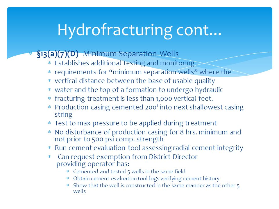 Hydrofracturing cont... §13(a)(7)(D) Minimum Separation Wells