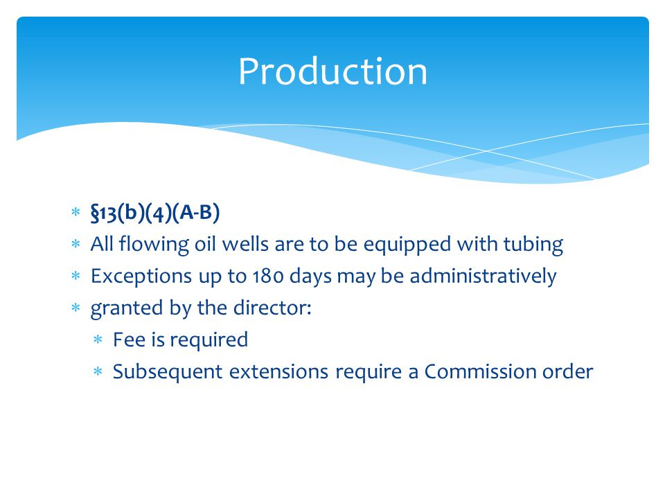 Production §13(b)(4)(A-B)