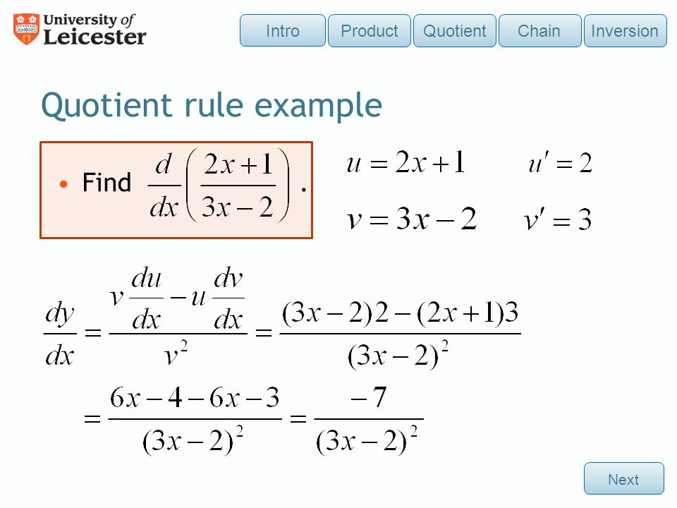 Quotient rule example Find . Intro Product Quotient Chain Inversion