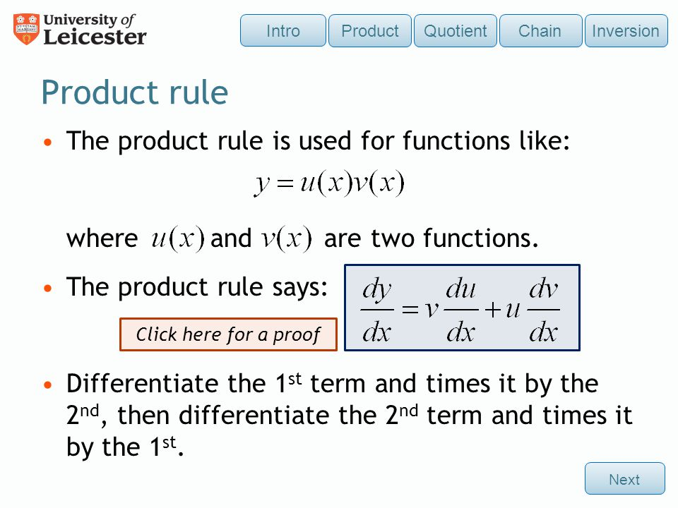 Product rule The product rule is used for functions like: