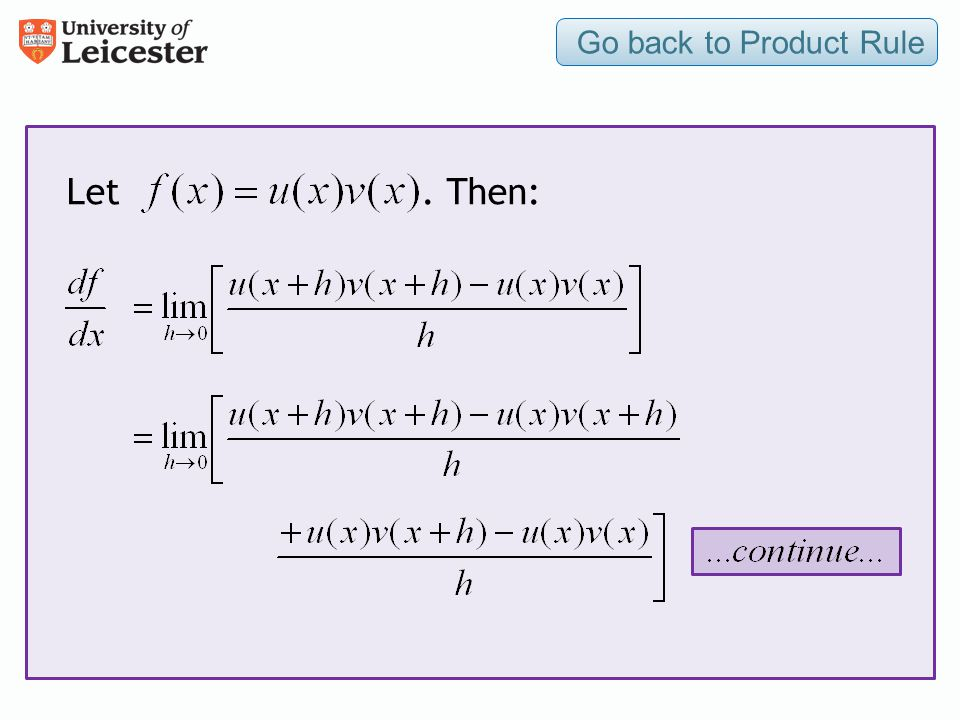 Go back to Product Rule Let . Then:
