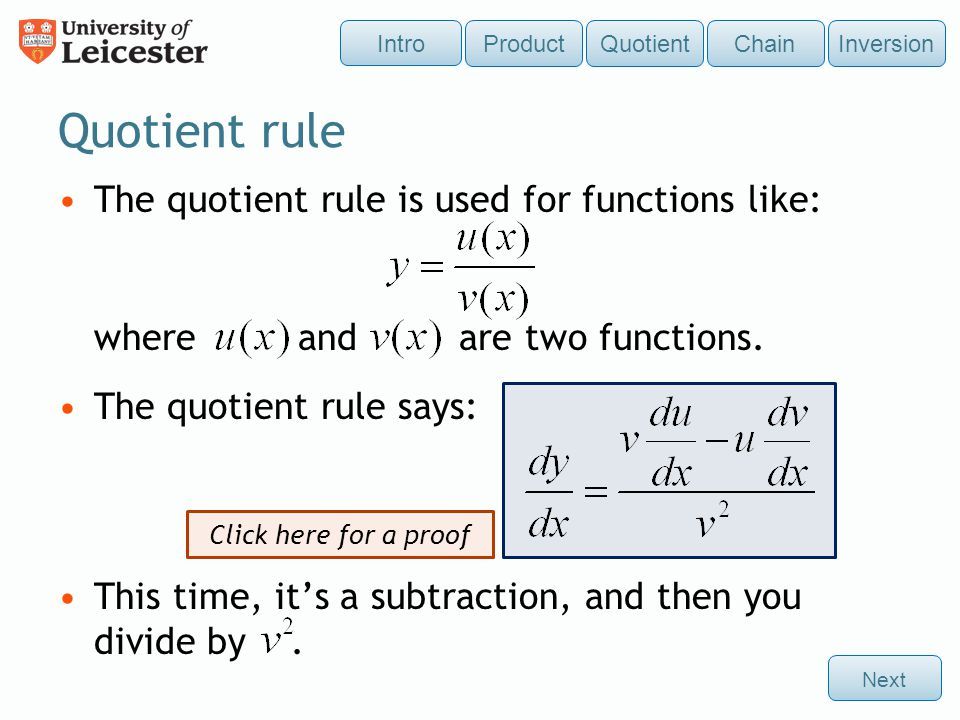 Quotient rule The quotient rule is used for functions like: