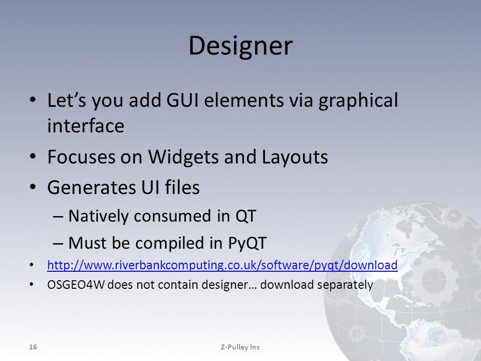 Designer Let's you add GUI elements via graphical interface