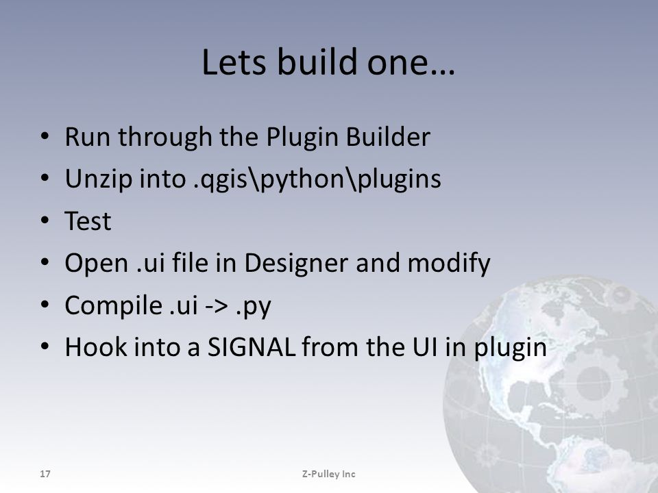 Lets build one… Run through the Plugin Builder