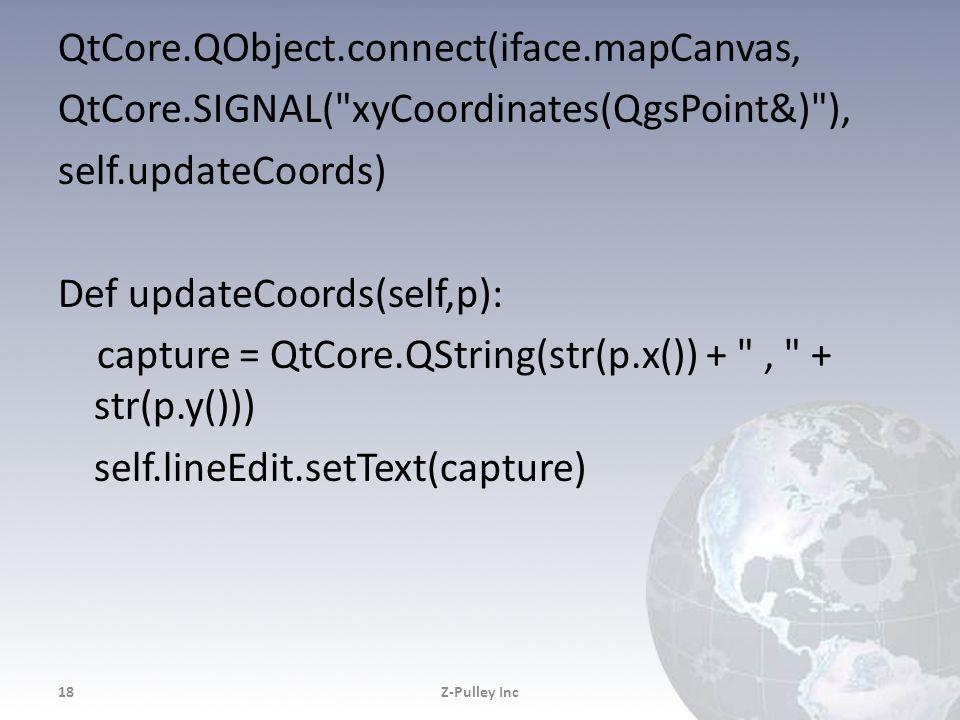 QtCore. QObject. connect(iface. mapCanvas, QtCore