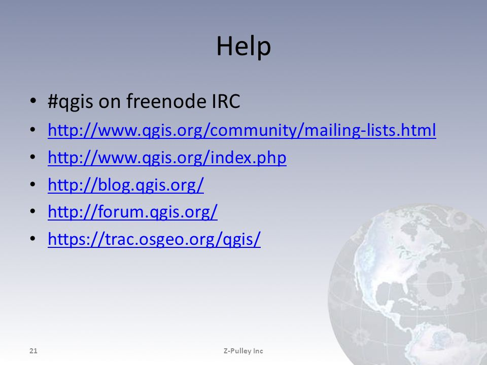 Help #qgis on freenode IRC