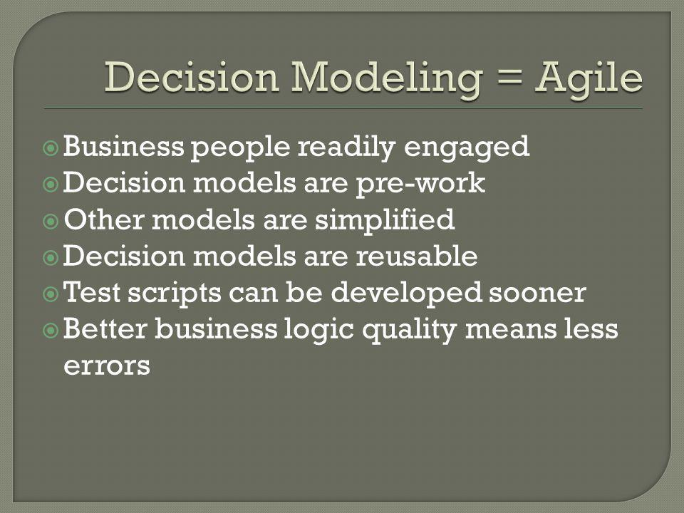 Decision Modeling = Agile