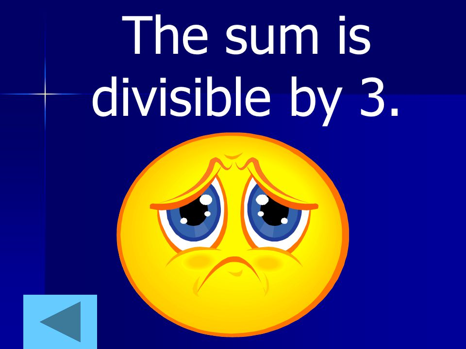 The sum is divisible by 3.