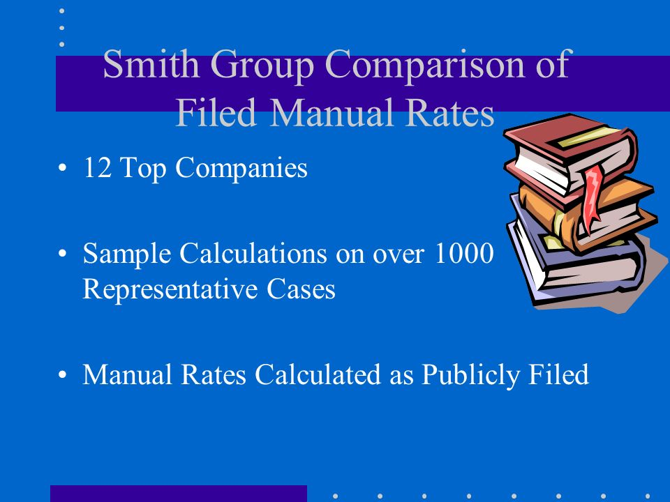 Smith Group Comparison of Filed Manual Rates