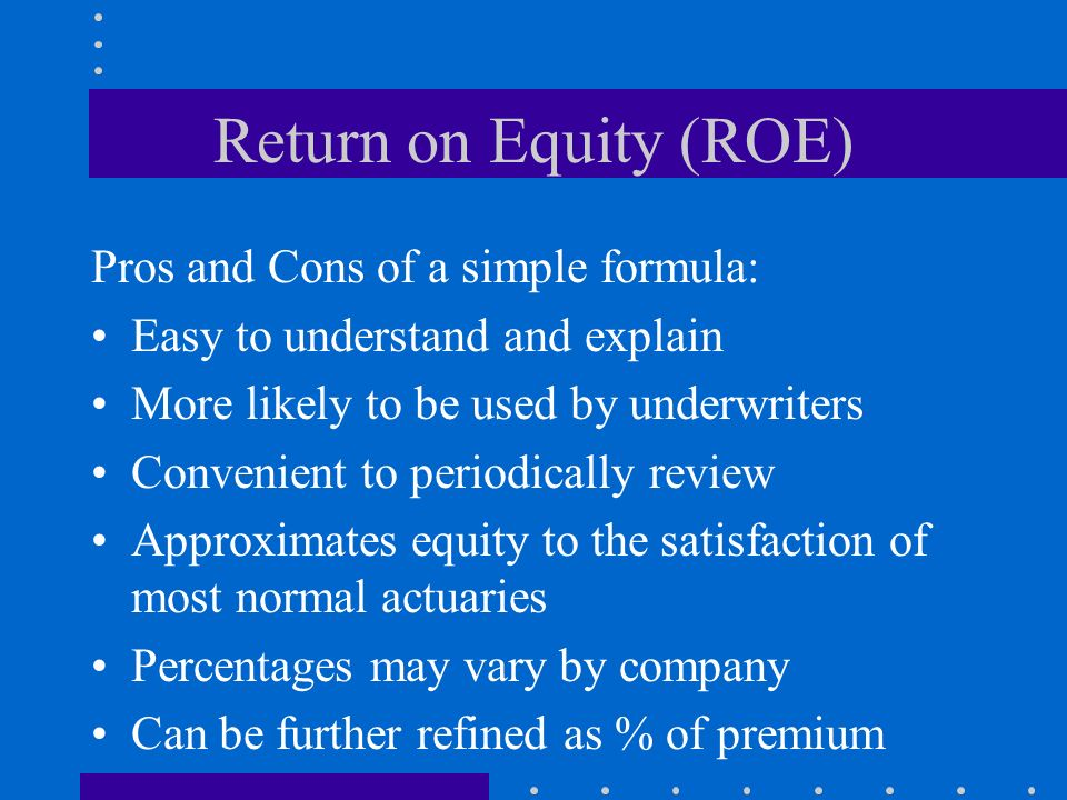 Return on Equity (ROE) Pros and Cons of a simple formula: