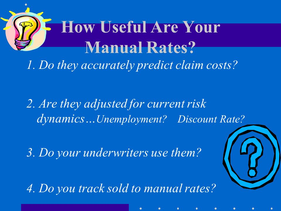 How Useful Are Your Manual Rates