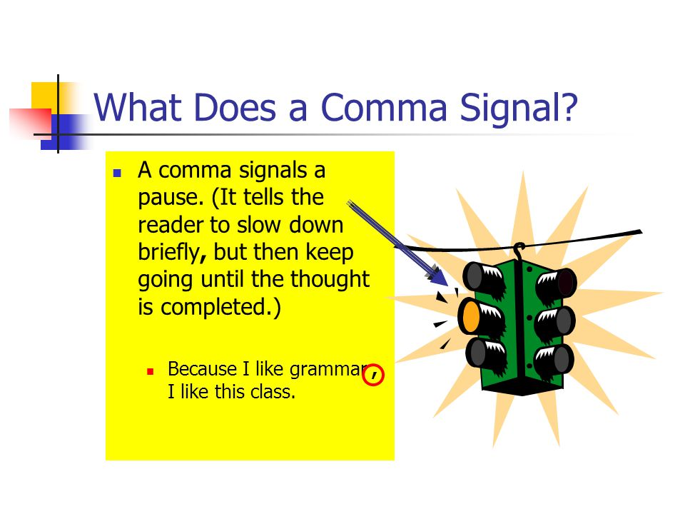 What Does a Comma Signal