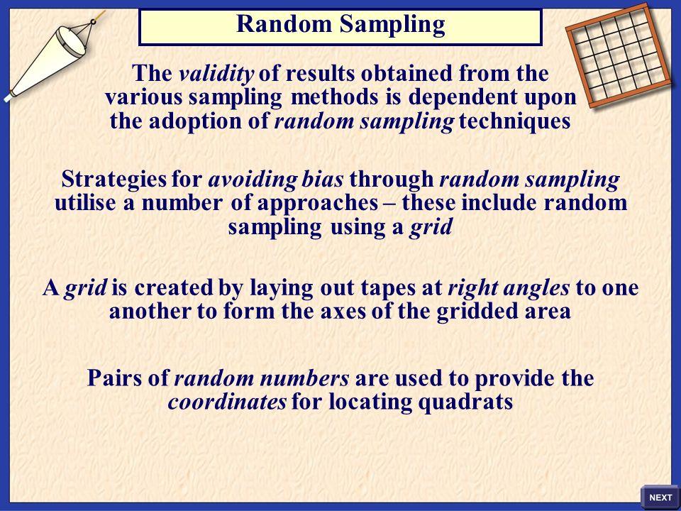 the adoption of random sampling techniques