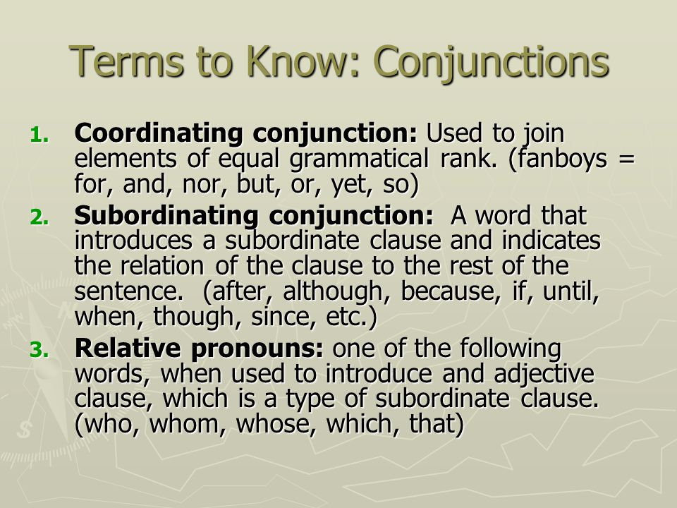 Terms to Know: Conjunctions
