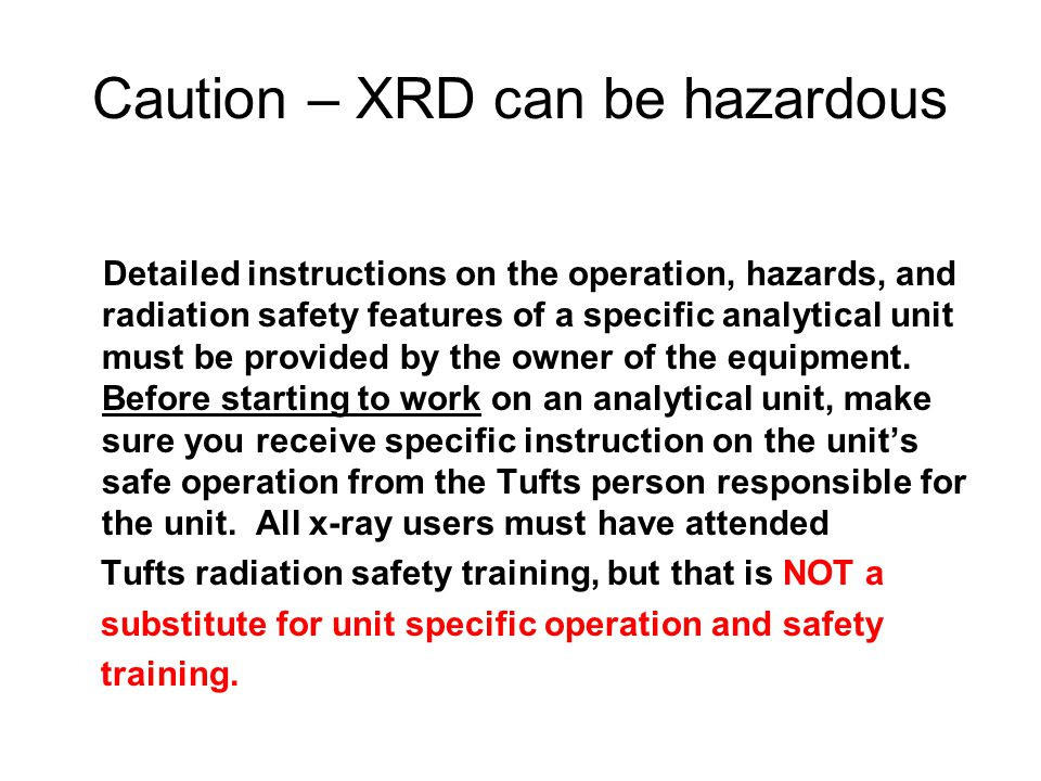 Caution – XRD can be hazardous
