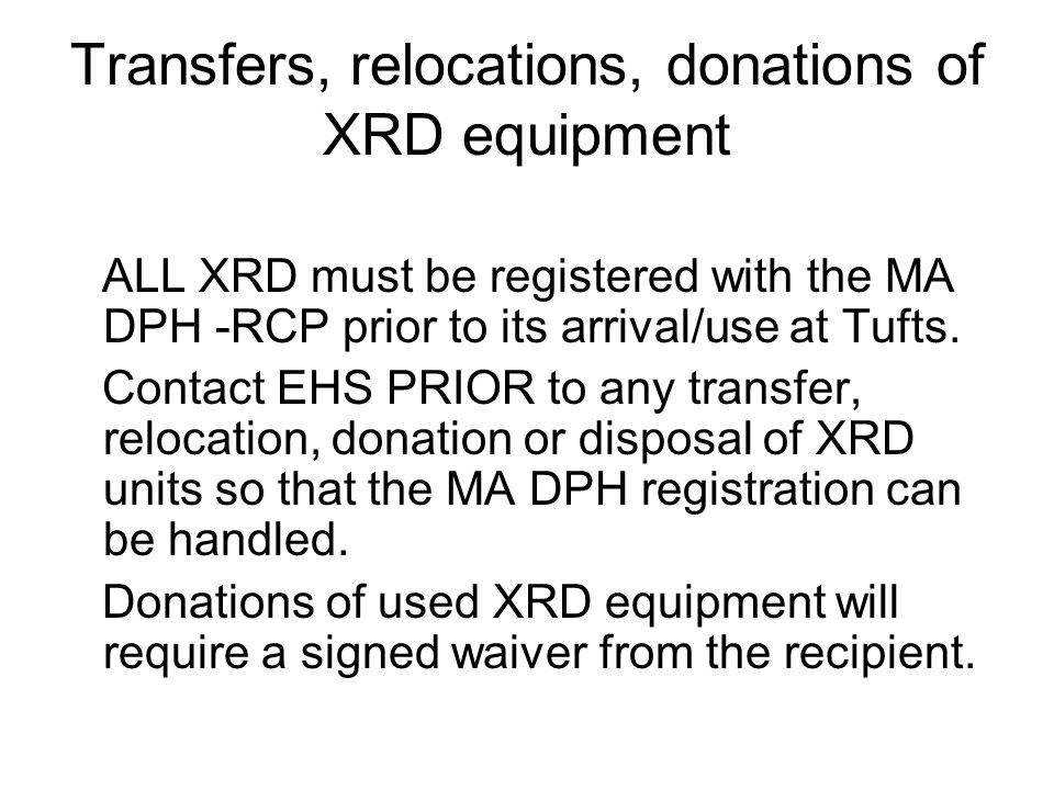 Transfers, relocations, donations of XRD equipment