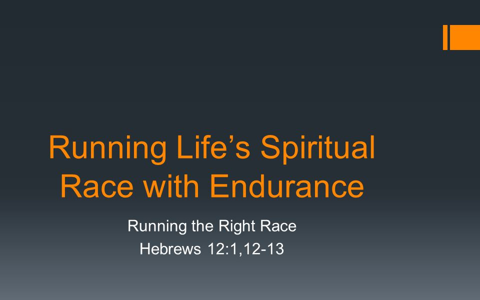 Running Life's Spiritual Race with Endurance
