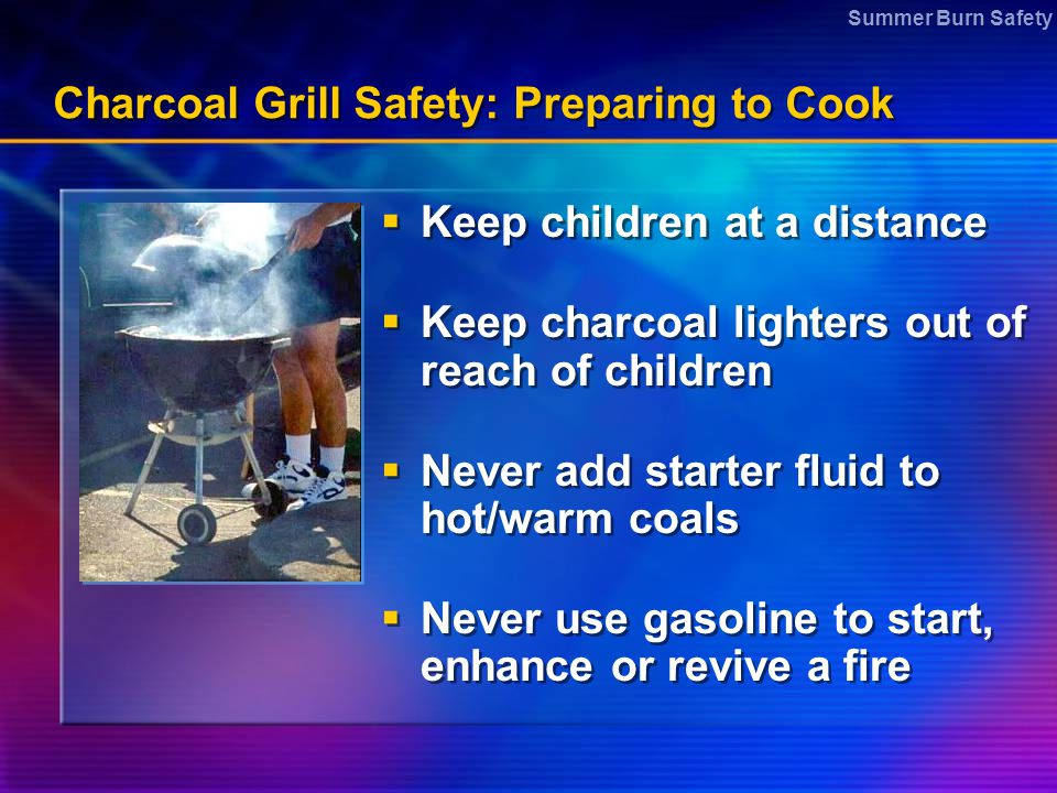Charcoal Grill Safety: Preparing to Cook