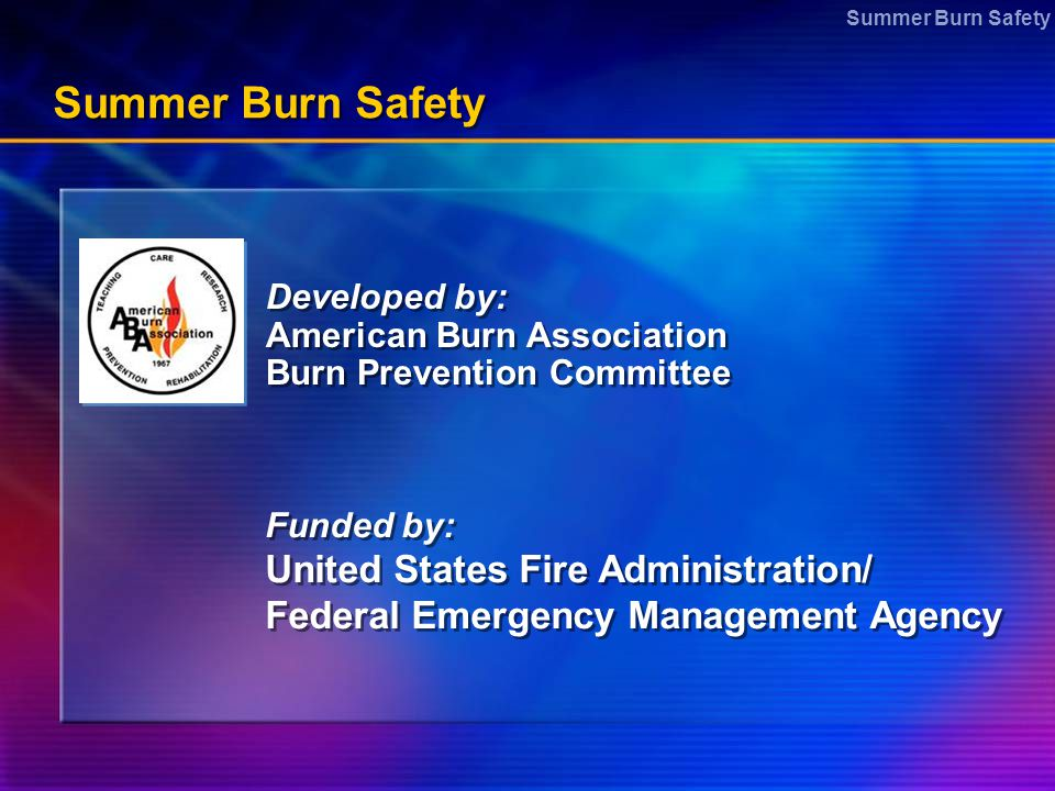 Summer Burn Safety United States Fire Administration/