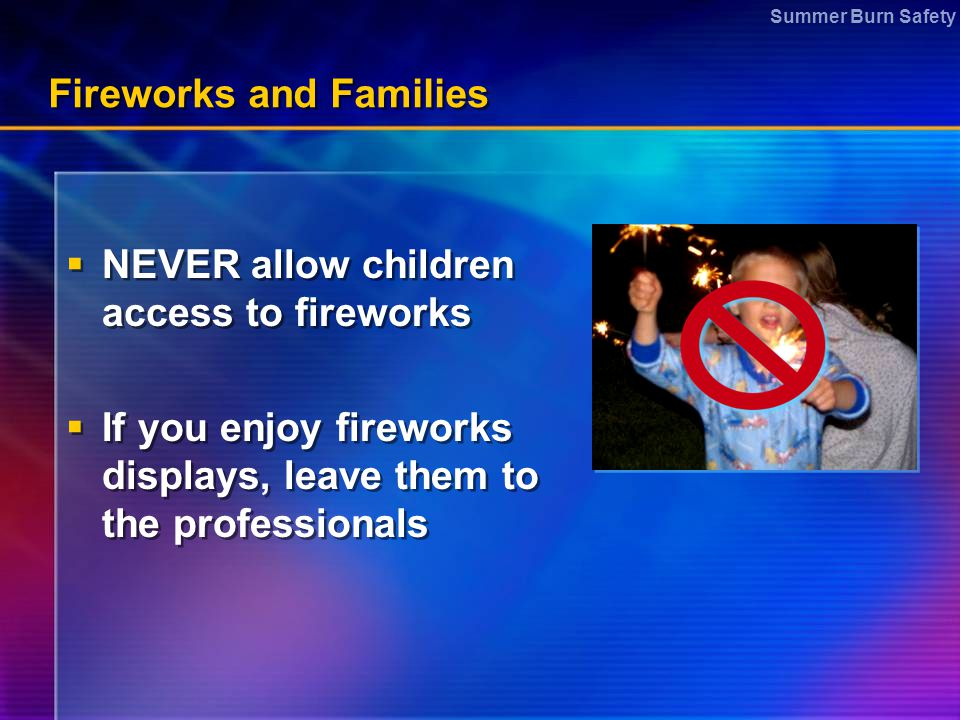 Fireworks and Families